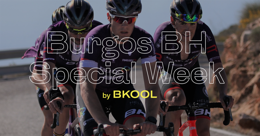 Burgos BH week by BKOOL